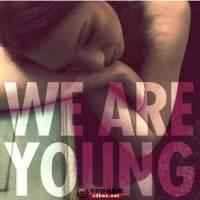 【包大人听歌】Fun.&Janelle Monáe - We Are Young/附下载