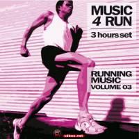 Running Music《Music 4 Run: 3 Hours Set Vol. 3》 320KMP3