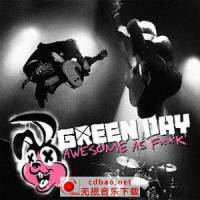 Green Day -《Awesome As Fuck》[FLAC]无损-115网盘下载