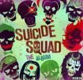 自杀小队(X特遣队)《Suicide Squad》OST/2016/FLAC/BD