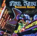 旋律硬摇:Paul Sabu《Bangkok Rules》2012/FLAC/BD