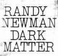 美流行软摇滚:Randy Newman《Dark Matter》2017/FLAC/BD