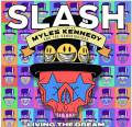 Slash (Featuring Myles Kennedy and The Conspirators)《Living The Dream》2018