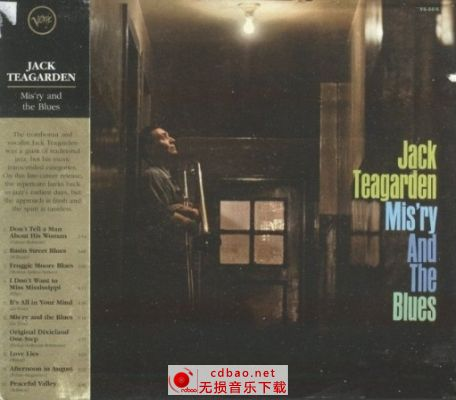 Jack Teagarden And His Sextet - Mis'ry And The Blues-wav无损 爵士乐专辑