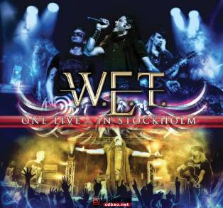 W.E.T.《One Live In Stockholm》2CD/2014/MP3/百度