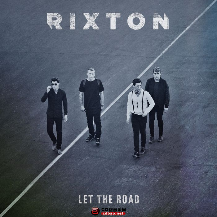 Rixton《Let The Road (Deluxe Edition)》