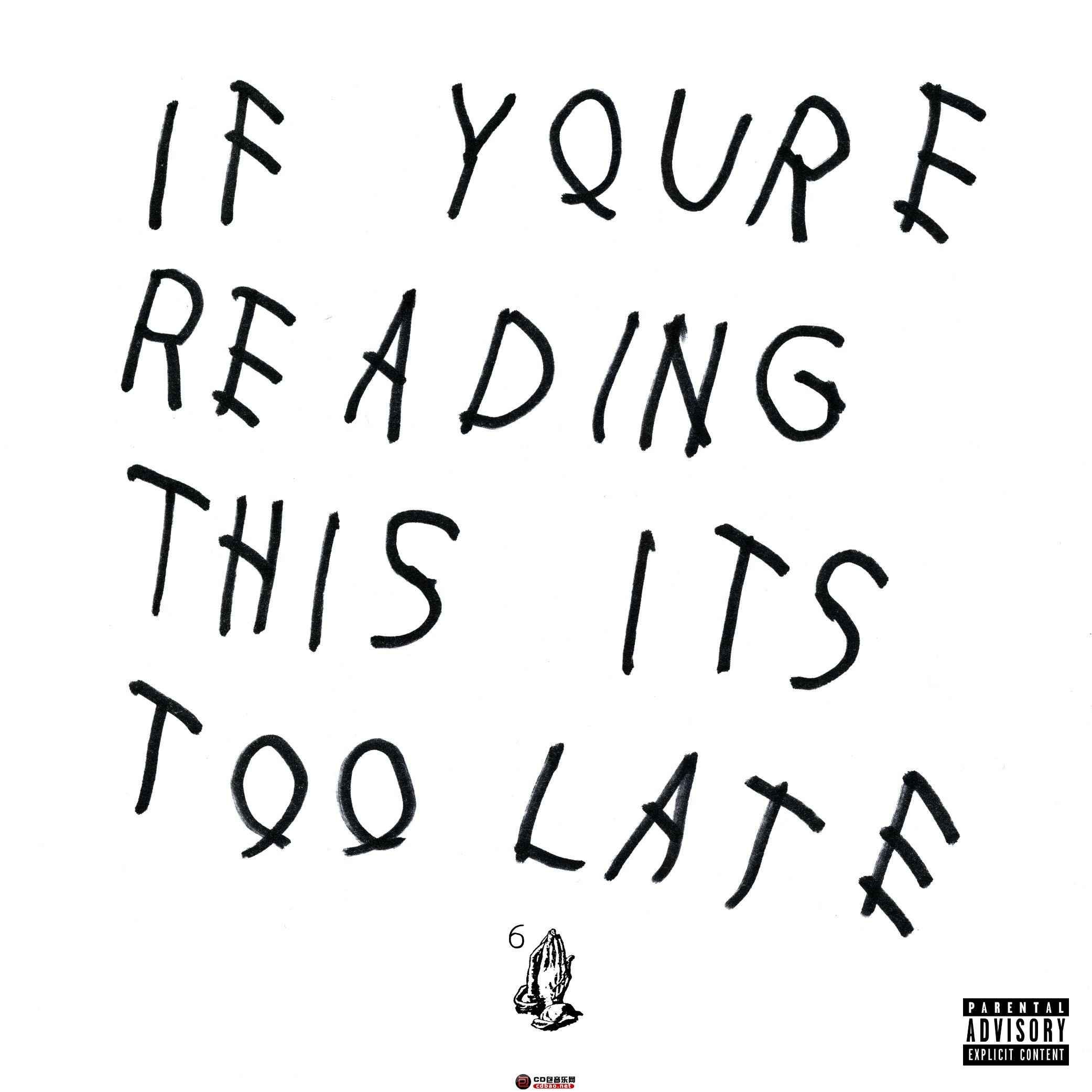 Drake-IfYoureReadingThisItsTooLate.jpg