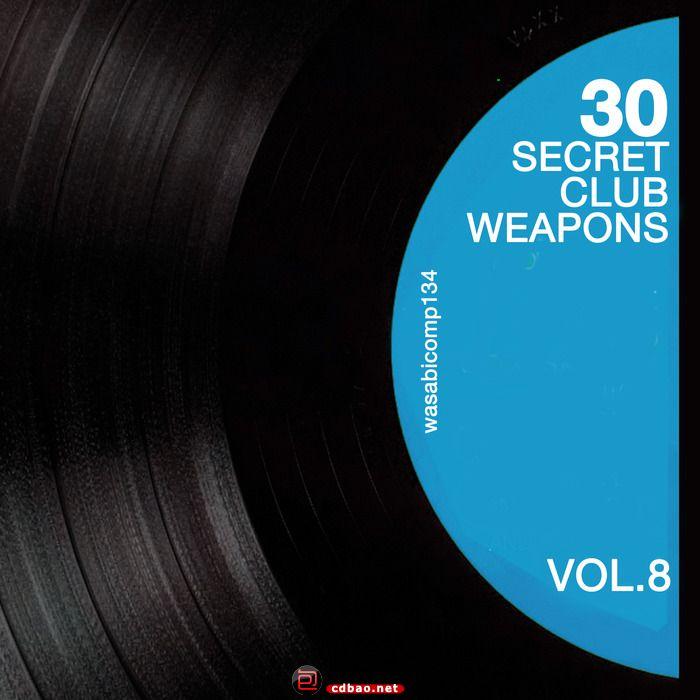 VA - 30 Secret Club Weapons Vol.8 (2014) MP3.jpg