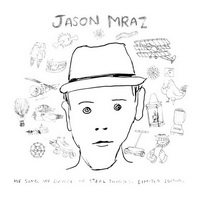 Jason Mraz - We Sing, We Dance, We Steal Things (Limited Edition) - cover.jpg