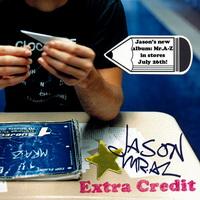 Jason Mraz - Extra Credit [EP] - cover.jpg