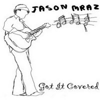 Jason Mraz - Got It Covered [EP] - cover.jpg