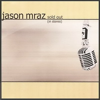 Jason Mraz - Sold Out (In Stereo) [EP] - cover.jpg