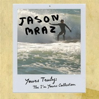 Jason Mraz - Yours Truly The I'm Yours Collection [EP] - cover.jpg