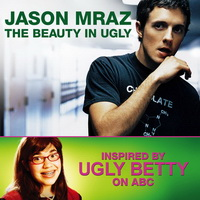 Jason Mraz - The Beauty In Ugly (Ugly Betty Version) [Single] - cover.jpg