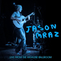Jason Mraz - Live From The Highline Ballroom - cover.jpg