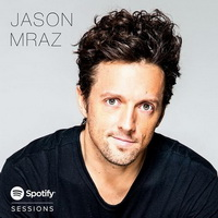 Jason Mraz - Spotify Session Live - cover.jpg
