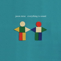 Jason Mraz - Everything Is Sound [Single] - 2012 FLAC.jpg