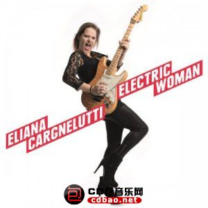 Eliana Cargnelutti - Electric Woman (2015).jpg
