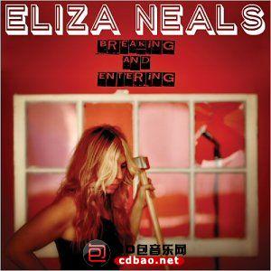 Eliza Neals - Breaking And Entering (2015).jpg