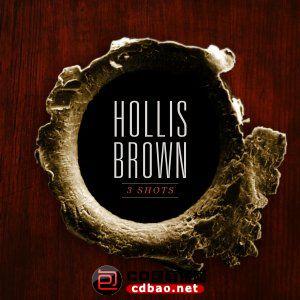 Hollis Brown - 3 Shots (2015).jpg