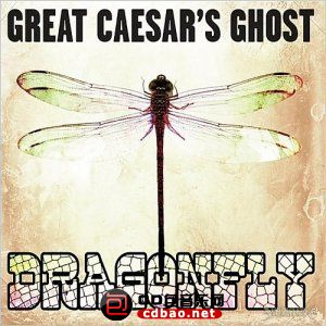 Great Caesar's Ghost - Dragonfly 2CD (2015).jpg