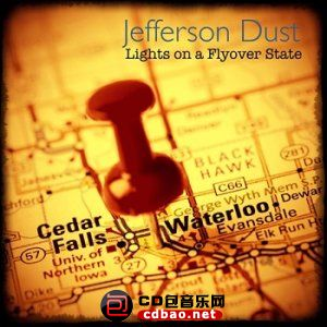 Jefferson Dust - Lights On A Flyover State (2014).jpg