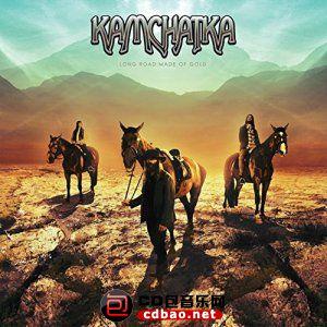 Kamchatka - Long Road Made of Gold (2015).jpg