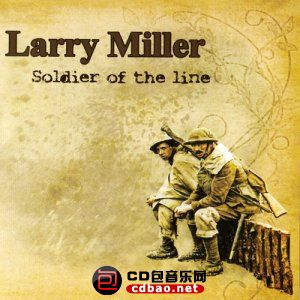 Larry Miller - Soldier Of The Line - 2015.jpg
