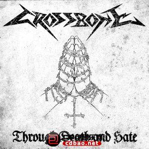 Crossbone - Through Death And Hate (2014).jpg