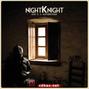 Night Knight - God is a motherfucker (2015).jpg