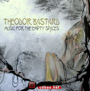Theodor Bastard - Music for the Empty Spaces - 2014.jpg