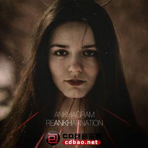 Ankhagram - ReANKHarnation [Reissued 2014] (2006).jpg