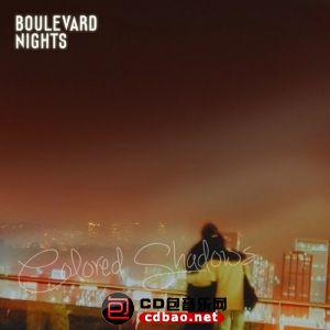 Boulevard Nights - Colored Shadows (2014).jpg