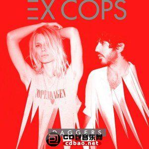 Ex Cops - Daggers (2014).jpg