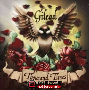 Gilead - Thousand Times (2015).jpg