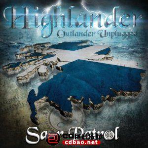 Saor Patrol - Highlander Outlander Unplugged (2015).jpg