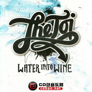 The Toi - Water Into Wine (2015).jpg