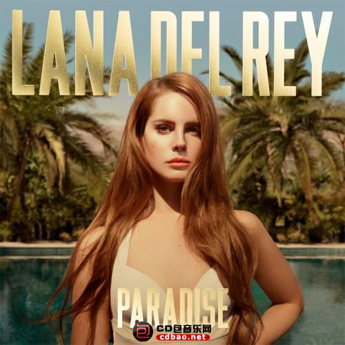 Lana Del Rey - Paradise [EP] [Target Exclusive Edition] - 2012, FLAC (tracks .cu.jpg