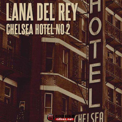 Lana Del Rey - Chelsea Hotel No. 2 [2013, Dream pop, Folk rock, MasterRip 1080p].jpg