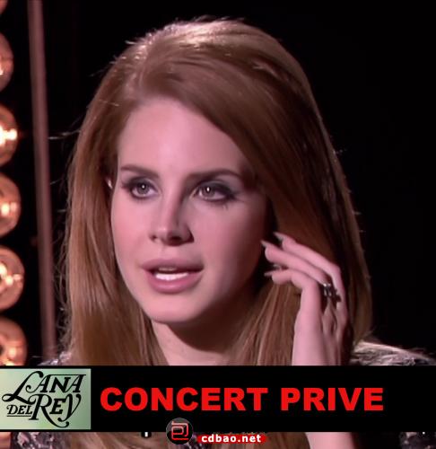 Lana Del Rey - Concert Privé(CANAL ,France) [2012, Pop, HDTV].png