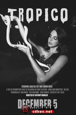 Lana Del Rey - Tropico (Short Film) [2013, Indie pop, HDTV 720p].jpg