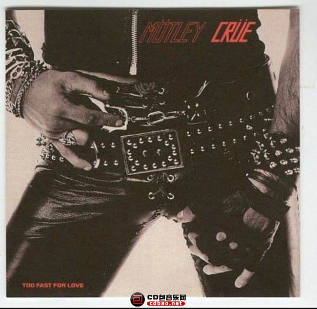 motley_crue-too fast for love-front.jpg
