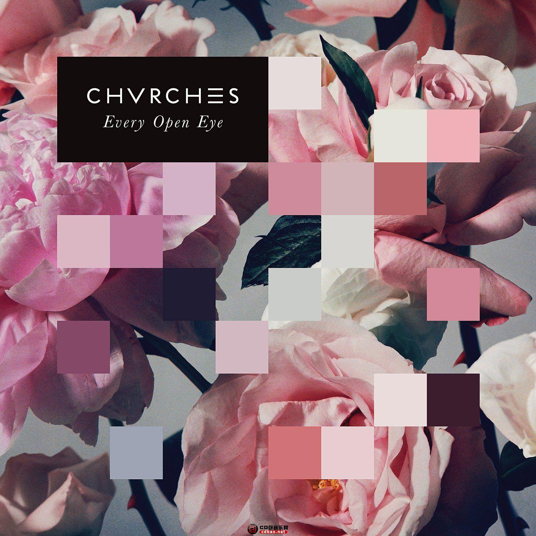 CHVRCHES-Every Open Eye.jpg