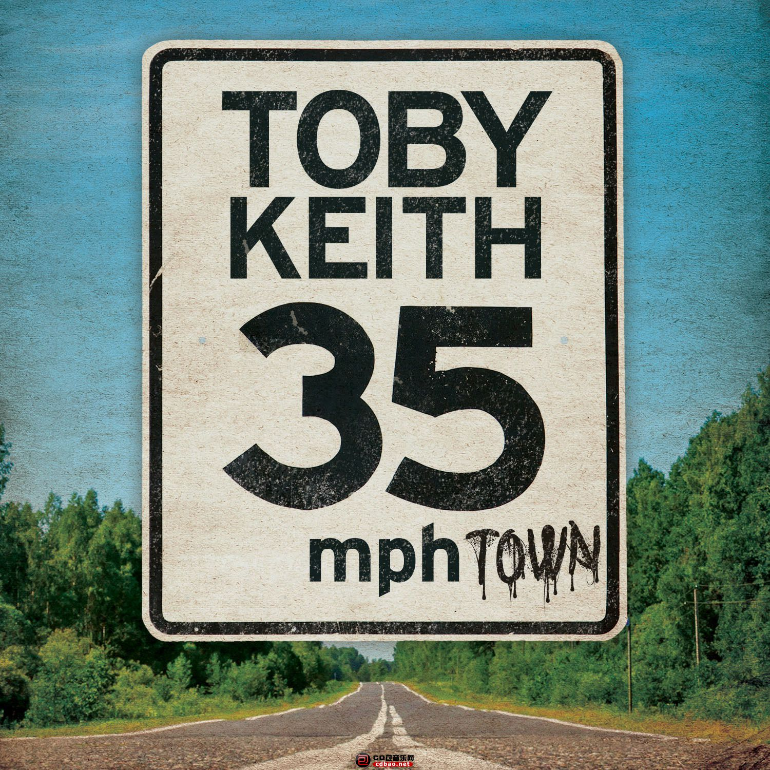 Toby Keith-35 mph Town.jpg