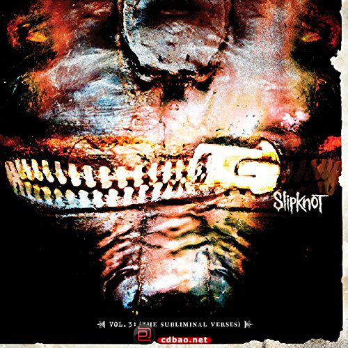 SlipKnot - Vol. 3 - (The Subliminal Verses).jpg
