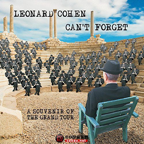 Leonard Cohen - Can't Forget- A Souvenir Of The Grand Tour.jpg