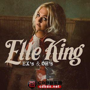 Elle King - Ex's & Oh's.jpg