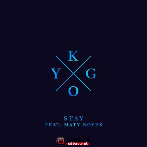 Kygo - Stay (ft. Maty Noyes).jpg