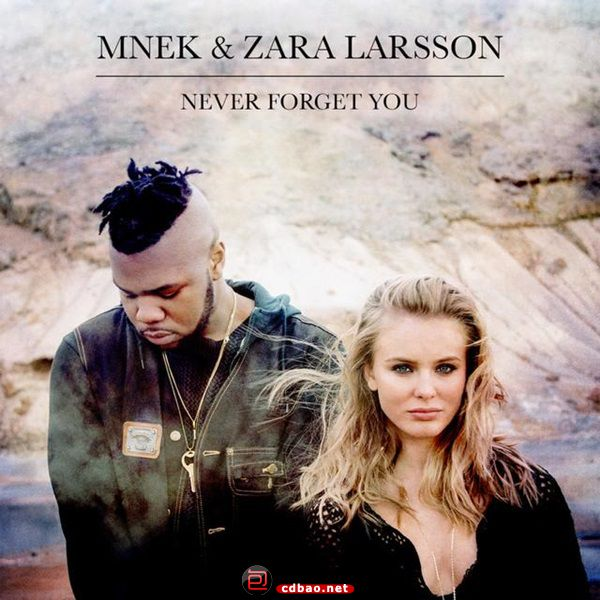 MNEK_Zara_Larsson_Never_Forget_You.jpg