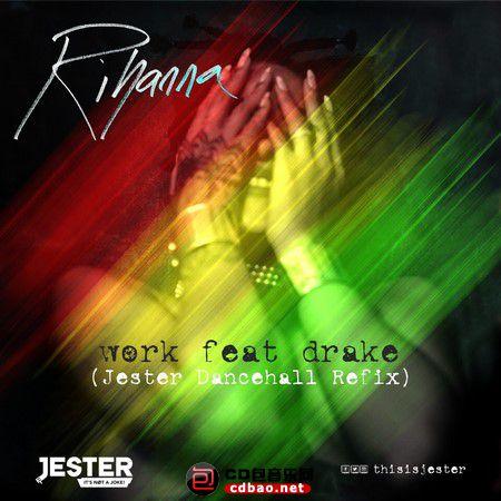 Rihanna-feat-Drake-Work-Jester-Dancehall-Refix.jpg